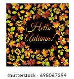 hello  autumn.. multicolored... | Shutterstock .eps vector #698067394