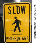 slow pedestrians sign close | Shutterstock . vector #698072875