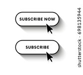 subscribe now button. subscribe ... | Shutterstock .eps vector #698135944
