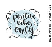 positive vibes only vector... | Shutterstock .eps vector #698254231