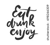 eat  drink  enjoy. hand... | Shutterstock .eps vector #698266309