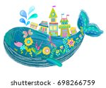 big beautiful whale with houses ... | Shutterstock .eps vector #698266759
