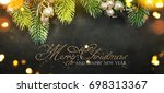 christmas and new year s... | Shutterstock . vector #698313367