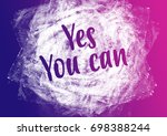 fitness motivation quote | Shutterstock . vector #698388244
