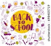 back to school doodle set... | Shutterstock . vector #698405719
