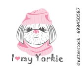 i love my yorkie. vector... | Shutterstock .eps vector #698450587