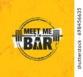meet me at the bar motivation... | Shutterstock .eps vector #698456635