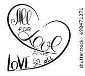 all for love and love for all.  ...   Shutterstock .eps vector #698471371