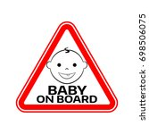 baby on board sign with child... | Shutterstock . vector #698506075