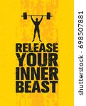 release your inner beast.... | Shutterstock .eps vector #698507881