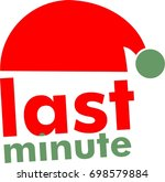 last minute  chance text with... | Shutterstock .eps vector #698579884