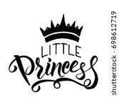 little princess lettering...   Shutterstock .eps vector #698612719
