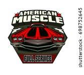 american vintage car. logo.... | Shutterstock .eps vector #698752645