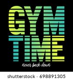 gym time fashion slogan for... | Shutterstock .eps vector #698891305