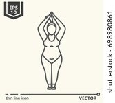 thin line icon series  yoga for ... | Shutterstock .eps vector #698980861
