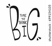 time to think big word... | Shutterstock .eps vector #699154105