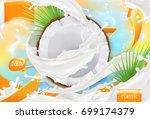 coconut milk. white cream... | Shutterstock .eps vector #699174379