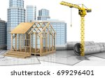 3d illustration of frame house... | Shutterstock . vector #699296401