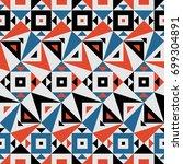 seamless vector geometric... | Shutterstock .eps vector #699304891