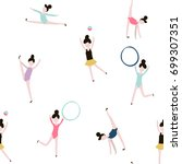 seamless pattern with gymnastic ... | Shutterstock .eps vector #699307351