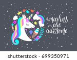 unicorns are awesome   art... | Shutterstock .eps vector #699350971