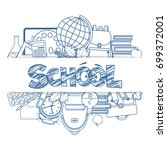 set of different school... | Shutterstock . vector #699372001