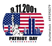 patriot day we will never... | Shutterstock . vector #699390079