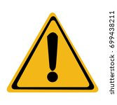 hazard warning attention sign ... | Shutterstock .eps vector #699438211