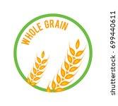 whole grain logo template... | Shutterstock .eps vector #699440611