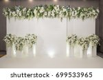 wedding backdrop with flower... | Shutterstock . vector #699533965