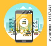taxi service mobile application.... | Shutterstock .eps vector #699571819