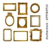 set of gilded antique frames... | Shutterstock . vector #699584914