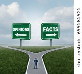 opinions or facts dilemma as a... | Shutterstock . vector #699585925