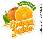 natural orange juice label... | Shutterstock .eps vector #699609049