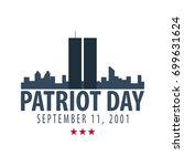 patriot day emblems or logo.... | Shutterstock .eps vector #699631624