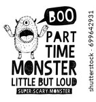 monster slogan graphic for t... | Shutterstock .eps vector #699642931