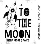to the moon slogan graphic with ... | Shutterstock .eps vector #699642934