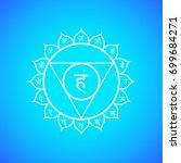 vector fifth vishuddha throat... | Shutterstock .eps vector #699684271