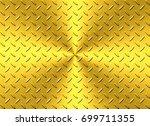 metal steel plate background...   Shutterstock . vector #699711355