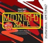 midnight sale hottest deal... | Shutterstock .eps vector #699719467