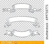 banners ribbons. editable line... | Shutterstock .eps vector #699733771