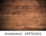 old grunge dark textured wooden ... | Shutterstock . vector #699761041
