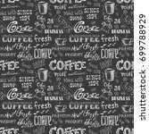 coffee seamless pattern  hand... | Shutterstock .eps vector #699788929