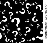 question mark seamless pattern .... | Shutterstock .eps vector #699789577