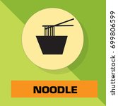 noodle icon vector | Shutterstock .eps vector #699806599