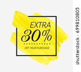 extra sale 30  off sign over... | Shutterstock .eps vector #699810805