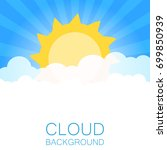 clouds in the sky with sun rays.... | Shutterstock .eps vector #699850939