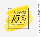 summer sale 15  off sign over... | Shutterstock .eps vector #699851695