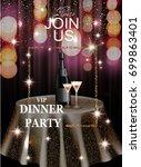 vip dinner party elegant... | Shutterstock .eps vector #699863401