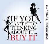 Fashion girl in sketch-style with fashionable quote. Vector illustration. | Shutterstock vector #699882745